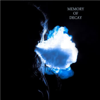 Memory Of Decay Album Cover